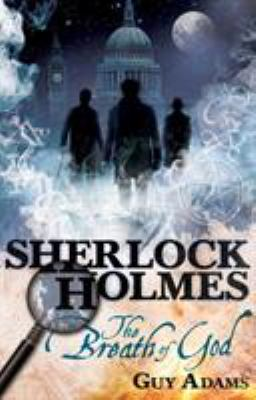 Sherlock Holmes: The Breath of God 9780857682826