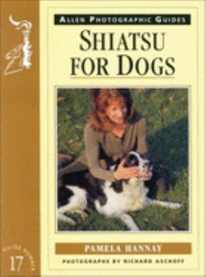 Shiatsu for Dogs 9780851317106