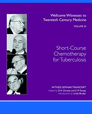 Short-Course Chemotherapy for Tuberculosis 9780854841042