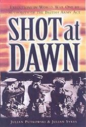 Shot at Dawn - Putkowski, Julian / Sykes, Julian