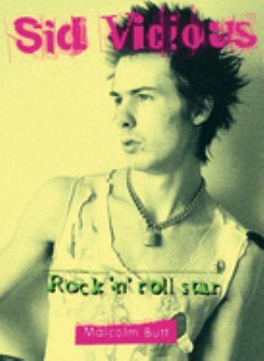 Sid Vicious: Rock 'n' Roll Star 9780859653732