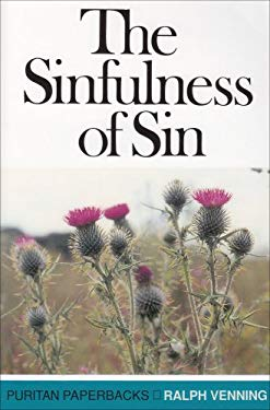 Sinfulness of Sin: 9780851516479