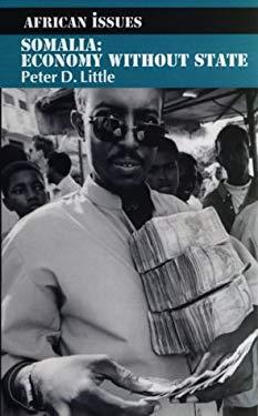 Somalia Somalia Somalia: Economy Without State Economy Without State Economy Without State 9780852558652