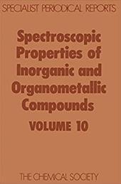 Spectroscopic Properties of Inorganic and Organometallic Compounds: Volume 10 3746679
