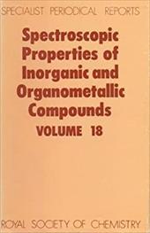 Spectroscopic Properties of Inorganic and Organometallic Compounds: Volume 18 3746714