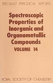 Spectroscopic Properties of Inorganic and Organometallic Compounds: Volume 14 3746691