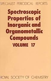Spectroscopic Properties of Inorganic and Organometallic Compounds: Volume 17 3746708