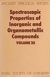 Spectroscopic Properties of Inorganic and Organometallic Compounds: Volume 25 11422368