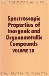Spectroscopic Properties of Inorganic and Organometallic Compounds: Volume 20 3746729
