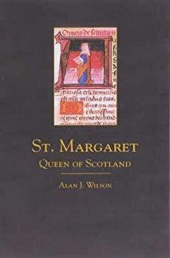 St. Margaret: Queen of Scotland 9780859765473