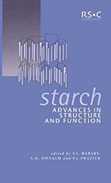 Starch: Advances in Structure and Function 9780854048601