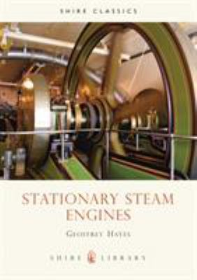 Stationary Steam Engines 9780852636527