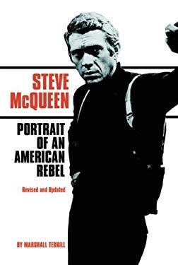 Steve McQueen: Portrait of an American Rebel 9780859654258
