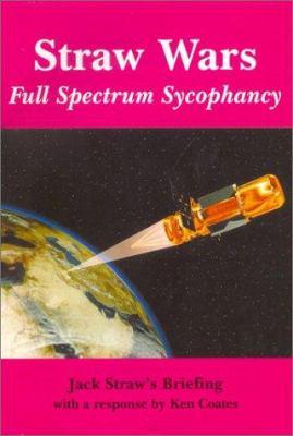 Straw Wars: Full Spectrum Sycophancy 9780851246598