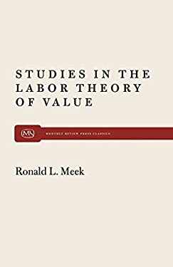 Studies in the Labor Theory of Value 9780853454281