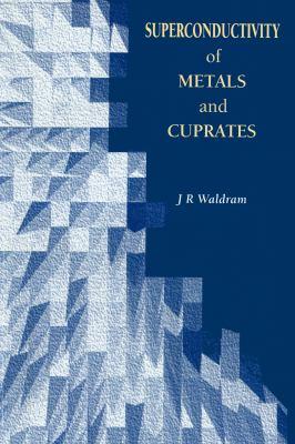Superconductivity of Metals and Cuprates (Hbk) 9780852743379