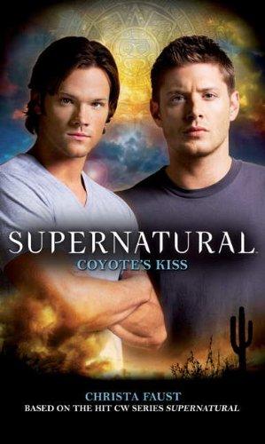 Supernatural: Coyote's Kiss 9780857681003