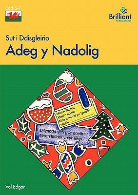Sut I Ddisgleirio Adeg y Nadolig 9780857472182
