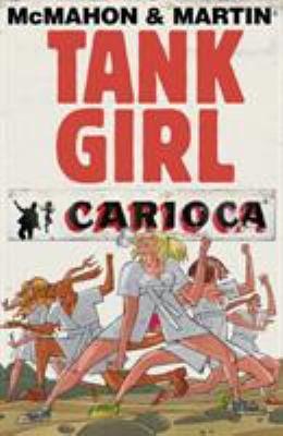 Tank Girl: Carioca 9780857687432