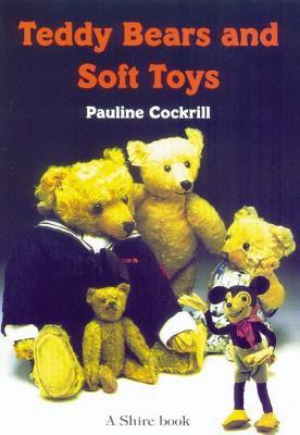 Teddy Bears and Soft Toys 9780852639689