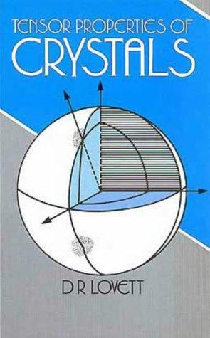 Tensor Properties of Crystals 9780852740316