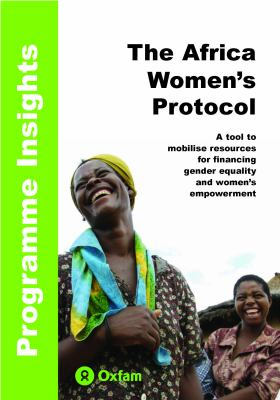 The Africa Women's Protocol: A Tool to Mobilise Resources for Financing Gender Equality and Women's Empowerment 9780855986414