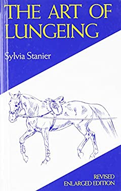 The Art of Lungeing 9780851315737