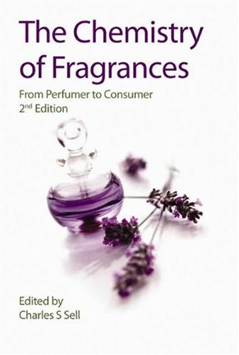 The Chemistry of Fragrances: From Perfumer to Consumer 9780854048243