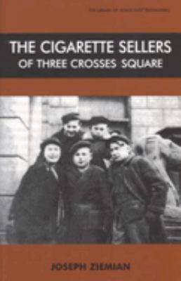 The Cigarette Sellers of Three Crosses Square 9780853036869