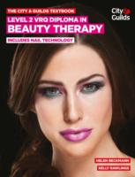 The City & Guilds Textbook: Level 2 VRQ Diploma in Beauty Therapy: includes Nail Technology 9780851932040