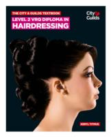 The City & Guilds Textbook: Level 2 VRQ Diploma in Hairdressing 9780851932071
