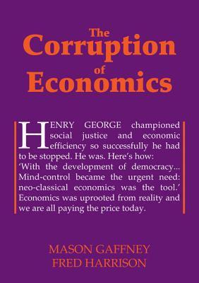 The Corruption of Economics 9780856832444