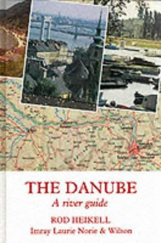 The Danube: A River Guide 9780852881477