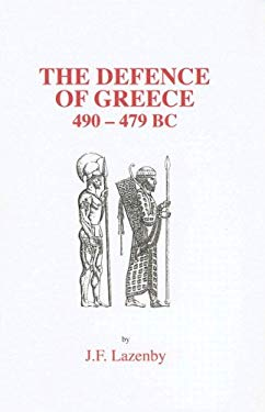 The Defence of Greece, 490-479 BC