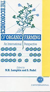 The Economics of Organic Farming: An International Perspective