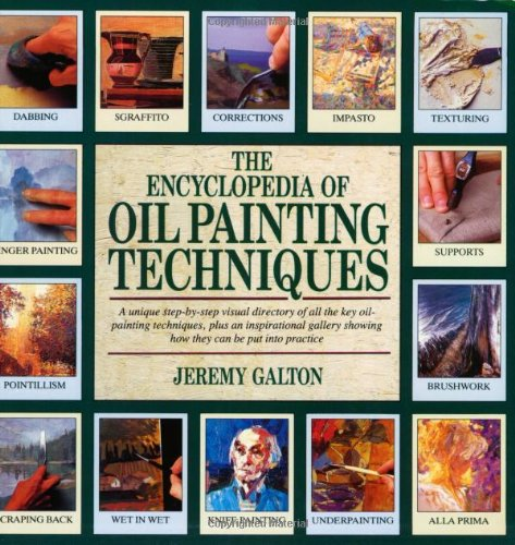 The Encyclopedia of Oil Painting Techniques 9780855329600