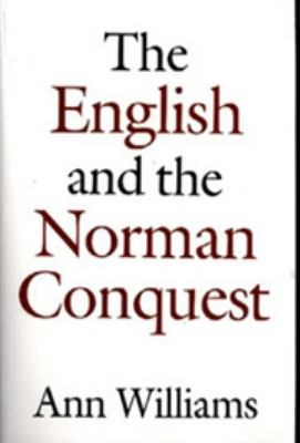 The English and the Norman Conquest English and the Norman Conquest English and the Norman Conquest