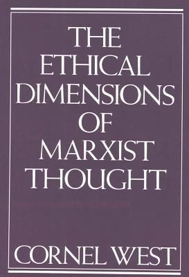 The Ethical Dimensions of Marxist Thought 9780853458173