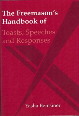 The Freemason's Handbook of Toasts, Speeches and Responses 9780853183365