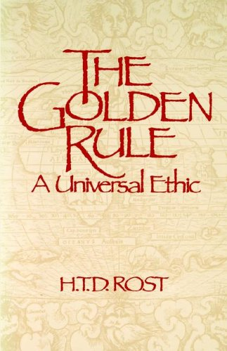 The Golden Rule a Universal Ethic 9780853982272