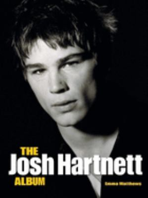 The Josh Hartnett Album 9780859653244