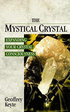 The Mystical Crystal 9780852072691