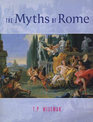 The Myths of Rome 9780859897044