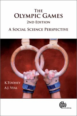 The Olympic Games: A Social Science Perspective 9780851998091