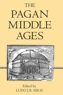 The Pagan Middle Ages 9780851156385