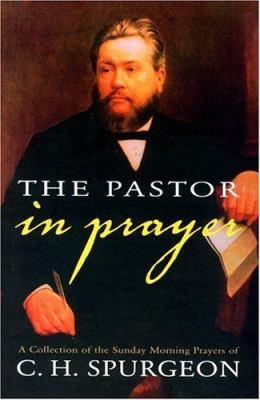The Pastor in Prayer 9780851518503