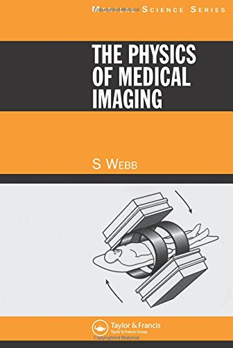 The Physics of Medical Imaging 9780852743492