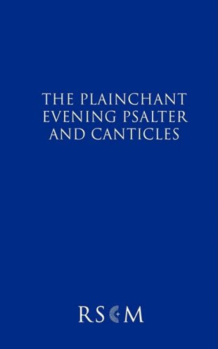 The Plainchant Evening Psalter and Canticles 9780854021734