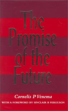 The Promise of the Future 9780851517933