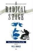 The Radical Stage: Theater in Germany in the 1970s and 1980s 9780854960385